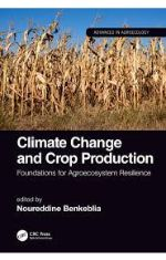 Climate change and crop production foundations for agroecosystem resilience