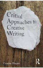 Critical approaches to creative writing creative exposition